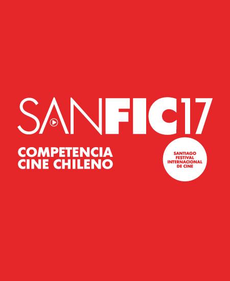 ¡Conoce la selección Competencia Cine Chileno SANFIC17!